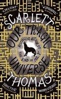 Our Tragic Universe (h�ftad)