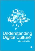 Understanding Digital Culture (h�ftad)