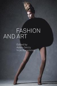 Fashion and Art (h�ftad)