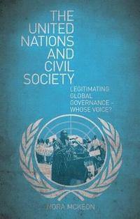 The United Nations and Civil Society (h�ftad)