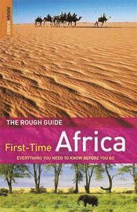 The Rough Guide to First-Time Africa (h�ftad)