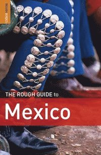 The Rough Guide to Mexico (h�ftad)