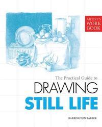 Drawing Still Life (h�ftad)