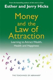 Money and the Law of Attraction (häftad)