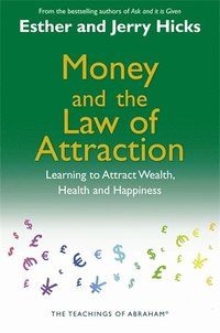 Money and the Law of Attraction (inbunden)