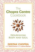 Chopra Centre Cookbook