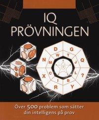 IQ pr�vningen : �ver 500 problem som s�tter din intelligens p� prov (h�ftad)