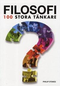 Filosofi : 100 stora t�nkare (h�ftad)