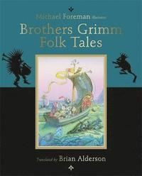The Brothers Grimm Folk Tales (e-bok)