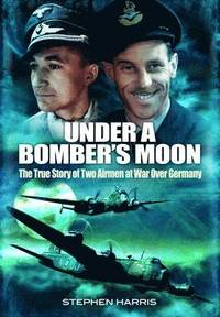 Under a Bomber's Moon (inbunden)