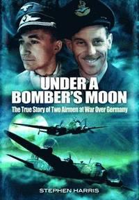 Under a Bomber's Moon (inbunden)