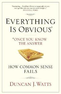 Everything is Obvious (h�ftad)