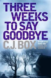 Three Weeks to Say Goodbye (inbunden)