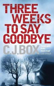 Three Weeks to Say Goodbye (h�ftad)
