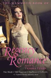 The Mammoth Book of Regency Romance (h�ftad)