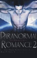 The Mammoth Book of Paranormal Romance 2 (h�ftad)