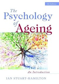 The Psychology of Ageing (h�ftad)