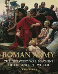 The Roman Army (inbunden)