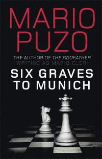 Six Graves to Munich (h�ftad)