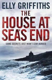 The House at Sea's End (inbunden)