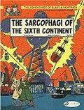 The Adventures of Blake and Mortimer: v. 9 The Sarcophagi of the Sixth Continent, Part 1