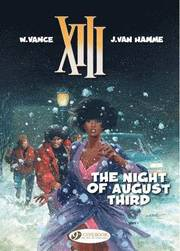 XIII: v. 7 Night of August Third (h�ftad)