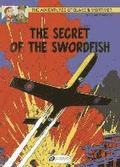 The Adventures of Blake and Mortimer: v. 15 The Secret of the Swordfish, Part 1