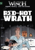 Largo Winch: v. 14 Red-hot Wrath (h�ftad)