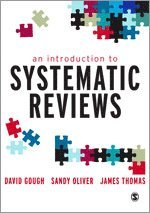An Introduction to Systematic Reviews (h�ftad)