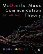 McQuail's Mass Communication Theory (inbunden)
