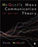 McQuail's Mass Communication Theory (h�ftad)