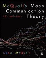 McQuail's Mass Communication Theory (h�ftad)