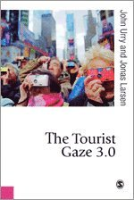 The Tourist Gaze 3.0 (h�ftad)