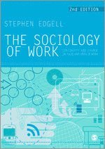 The Sociology of Work (inbunden)