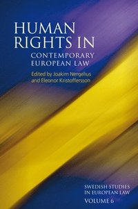 Human Rights in Contemporary European Law (inbunden)