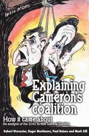 Explaining Cameron's Coalition (h�ftad)