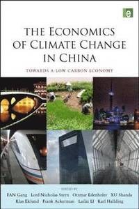 The Economics of Climate Change in China (e-bok)