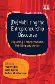 (De)Mobilizing the Entrepreneurial Discourse (inbunden)