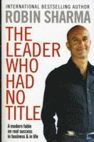 The Leader Who Had No Title (pocket)