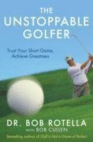 The Unstoppable Golfer (h�ftad)