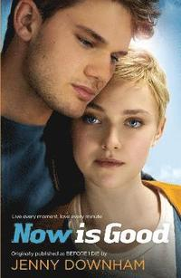 Now is Good (inbunden)