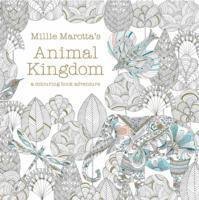 Millie Marotta's Animal Kingdom: Colour Me, Draw Me