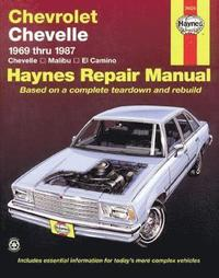 Chevrolet Chevelle V8 and V6 1969-87 Chevelle, Malibu, El Camino Owner's Workshop Manual (h�ftad)