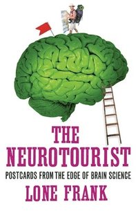 The Neurotourist (inbunden)