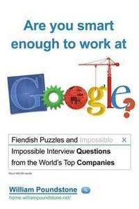 Are You Smart Enough to Work at Google? (h�ftad)
