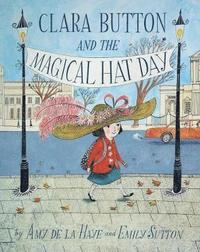 Clara Button and the Magical Hat Day (h�ftad)