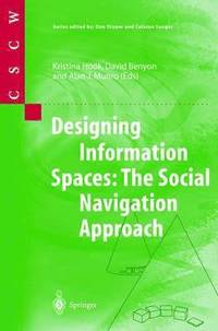 Designing Information Spaces (inbunden)