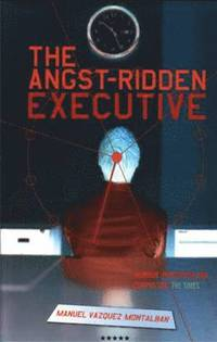 The Angst-ridden Executive (h�ftad)