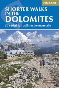Shorter Walks in the Dolomites (h�ftad)