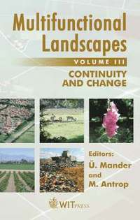 Multifunctional Landscapes: v. 3 Continuity and Change